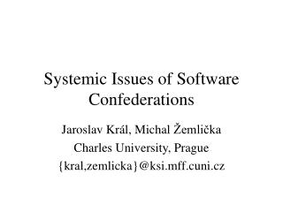 Systemic Issues of Software Confederations