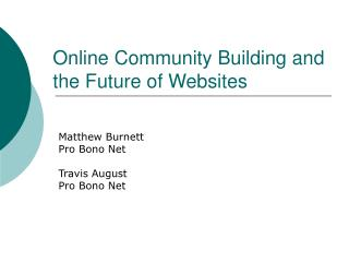 Online Community Building and the Future of Websites