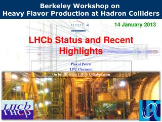 LHCb Status and Recent Highlights