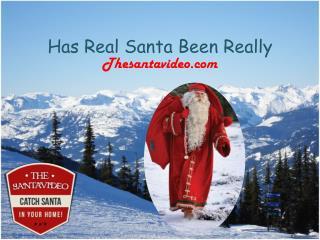 Is Real Santa Really - Thesantavideo.com
