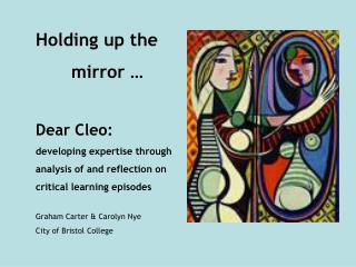 Holding up the  	mirror … Dear Cleo: developing expertise through  analysis of and reflection on