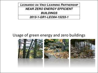 Usage of green energy and zero buildings