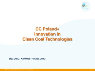 CC Poland+ Innovation in Clean Coal  Technologies