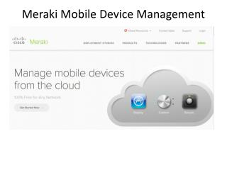 Meraki  Mobile  Device Management