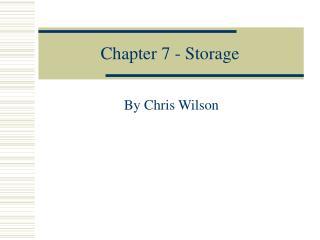 Chapter 7 - Storage