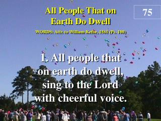All People That on Earth Do Dwell (Verse 1)