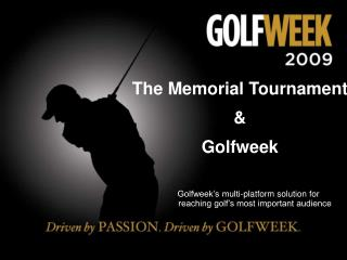 The Memorial Tournament & Golfweek