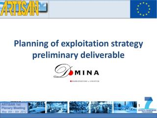 Planning of exploitation strategy preliminary deliverable