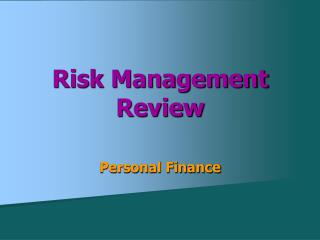Risk Management Review
