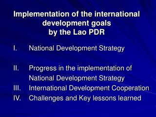 Implementation of the international development goals by the Lao PDR