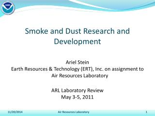 Smoke and Dust Research and Development