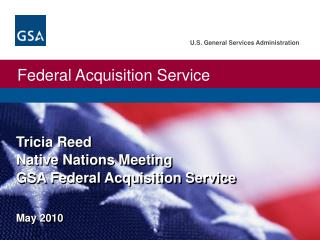 Tricia Reed Native Nations Meeting  GSA Federal Acquisition Service