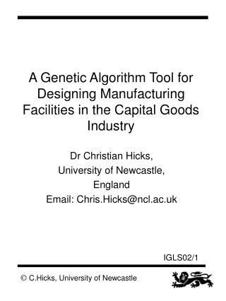 A Genetic Algorithm Tool for Designing Manufacturing Facilities in the Capital Goods Industry