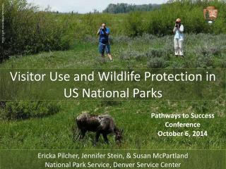 Visitor Use and Wildlife Protection in US National Parks