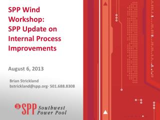 SPP Wind Workshop: SPP Update on Internal Process Improvements