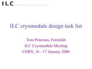 ILC cryomodule design task list