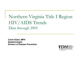Northern Virginia Title I Region HIV/AIDS Trends Data through 2005