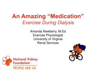 "An Amazing ""Medication"" Exercise During Dialysis"