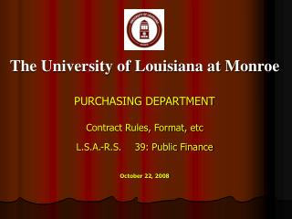 The University of Louisiana at Monroe PURCHASING DEPARTMENT Contract Rules, Format, etc