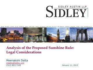 Analysis of the Proposed Sunshine Rule:   Legal Considerations