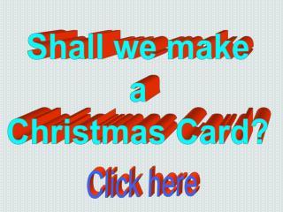 Shall we make a Christmas Card?