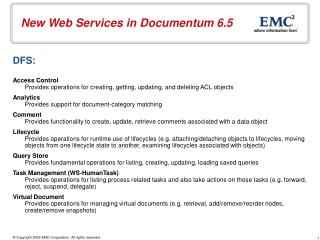 New Web Services in Documentum 6.5