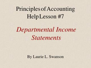 Departmental Income Statements