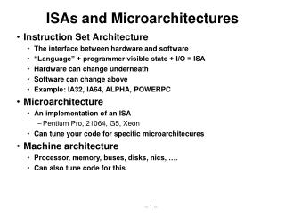 ISAs and Microarchitectures