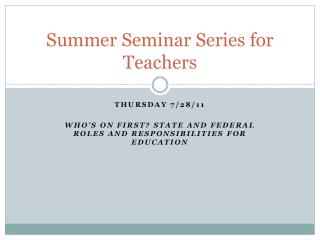 Summer Seminar Series for Teachers