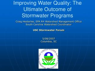 Improving Water Quality: The Ultimate Outcome of Stormwater Programs