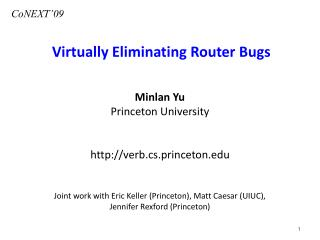 Virtually Eliminating Router Bugs