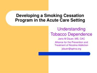 Developing a Smoking Cessation Program in the Acute Care Setting