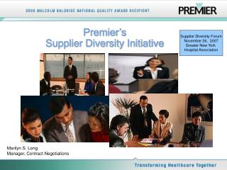 Premier's Supplier Diversity Initiative