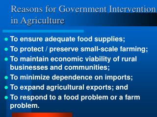 Reasons for Government Intervention in Agriculture
