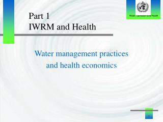 Part 1 IWRM and Health