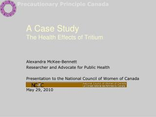 A Case Study The Health Effects of Tritium