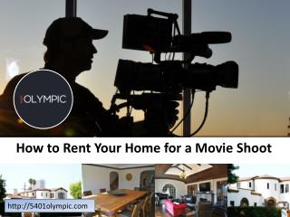 How to Rent Your Home for a Movie Shoot