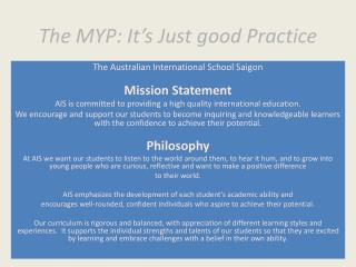 The MYP: It's Just good Practice