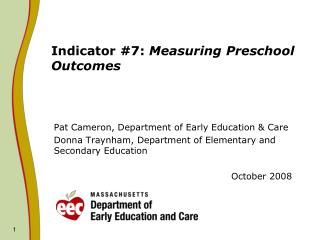 Indicator #7:  Measuring Preschool Outcomes