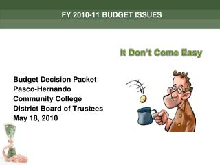 FY 2010-11 BUDGET ISSUES