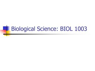 Biological Science: BIOL 1003