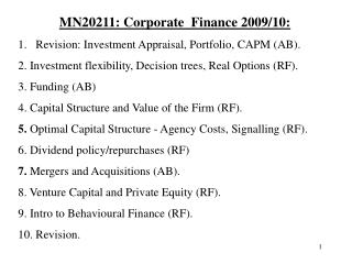 MN20211: Corporate  Finance 2009/10: Revision: Investment Appraisal, Portfolio, CAPM (AB).