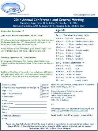 Conference Only			300.00 Conference Plus Accommodation for Sept. 18	485.00 Sept 17 Golf 	 		100.00