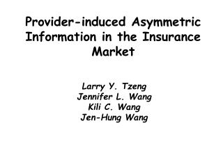 Provider-induced Asymmetric Information in the Insurance Market