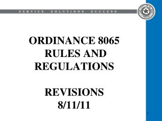 ORDINANCE 8065  RULES AND REGULATIONS REVISIONS  8/11/11