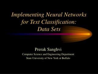 Implementing Neural Networks for Text Classification: Data Sets