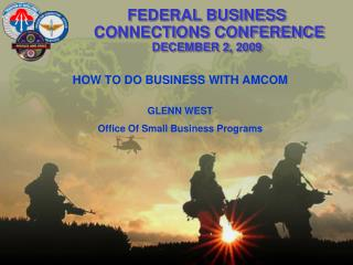 FEDERAL BUSINESS  CONNECTIONS CONFERENCE  DECEMBER 2, 2009
