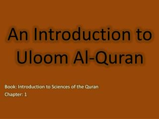 An Introduction to  Uloom  Al-Quran