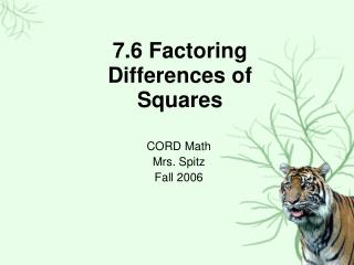7.6 Factoring Differences of Squares