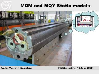 MQM and MQY Static models